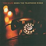 The Silos When The Telephone Rings