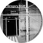 Gregory Shiff Exit and Entrance Vol.1