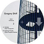Gregory Shiff Exit and Entrance Vol.2
