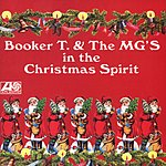 Booker T. & The MG's In The Christmas Spirit