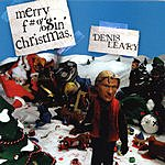 Denis Leary Merry F#%$n' Christmas