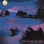 Pope Jane Hide Me From The Moon