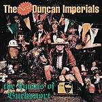 New Duncan Imperials The Hymns Of Bucksnort