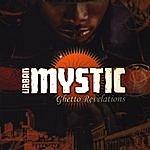 Urban Mystic Ghetto Revelations (Edited)