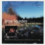 Jesse Saunders The Real Story Album