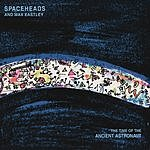 Spaceheads The Time Of The Ancient Astronaut