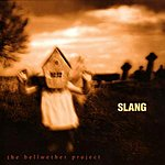 Slang The Bellwether Project