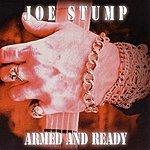 Joe Stump Armed And Ready