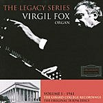 Virgil Fox The Girard College Recordings