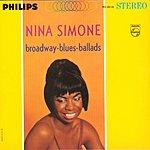 Nina Simone Broadway, Blues, Ballads