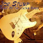 Joe Stump Night Of The Living Shred