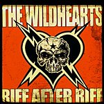 The Wildhearts Riff After Riff