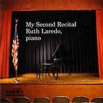 Ruth Laredo My Second Recital