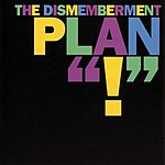 Dismemberment Plan !