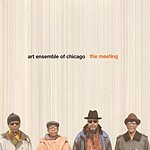 Art Ensemble of Chicago The Meeting