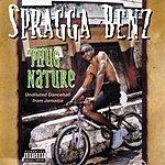 Spragga Benz Thug Nature