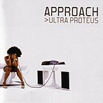 Approach Ultra Proteus