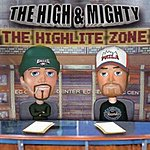 The High & Mighty The Highlite Zone