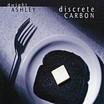 Dwight Ashley Discrete Carbon