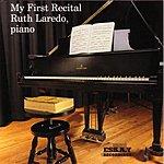 Ruth Laredo My First Recital