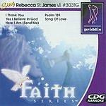 Rebecca St. James Sing Like Rebecca St. James, Vol.1