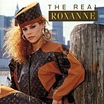 The Real Roxanne The Real Roxanne