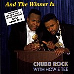 Chubb Rock And The Winner Is?