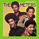 The Meters Look-Ka Py Py