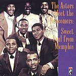 The Astors The Astors Meet The Newcomers: Sweet Soul From Memphis