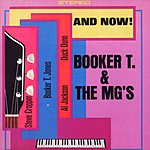 Booker T. & The MG's And Now!
