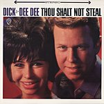 Dick & Dee Dee Thou Shalt Not Steal
