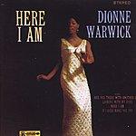 Dionne Warwick Here I Am