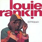 Louie Rankin Showdown