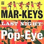 The Mar-Keys The Last Night!
