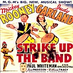 Mickey Rooney Strike Up The Band: Original Motion Picture Soundtrack