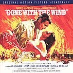 Max Steiner Gone With The Wind: Original Motion Picture Soundtrack