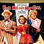 Judy Garland For Me And My Gal: Original Soundtrack (Bonus Tracks)