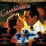 Max Steiner Casablanca: The Original Motion Picture Soundtrack