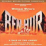 Miklós Rózsa Ben-Hur: A Tale Of The Christ: The Original Motion Picture Soundtrack