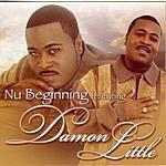 Nu Beginning Featuring Damon Little Do Right