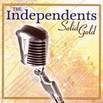 The Independents Solid Gold