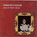 Shirley Caesar Best Of Shirley Caesar