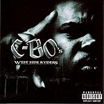 C-Bo West Side Ryders (Parental Advisory)