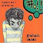 Graham Coxon Freakin' Out, Part 2