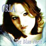 Orla The Blue Note