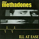 The Methadones Ill At Ease
