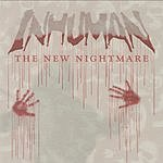 Inhuman The New Nightmare