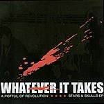 Whatever It Takes A Fistful Of Revolution/Stars & Skulls