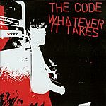 The Code The Code/Whatever It Takes