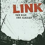 Link The Kids Are Alright